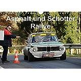 Asphalt und Schotter Rallye (Wandkalender 2017 DIN A4 quer): Rallyefahrzeuge auf Schotter und Asphalt (Monatskalender, 14 Seiten ) (CALVENDO Mobilitaet)