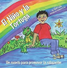El Niño y la Tortuga: Una historia para la relajación ...