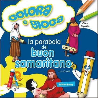 La Parabola Del Buon Samaritano. Colora E Gioca