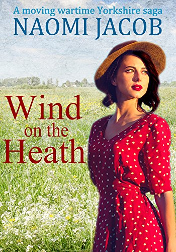 wind-on-the-heath-a-moving-wartime-yorkshire-saga