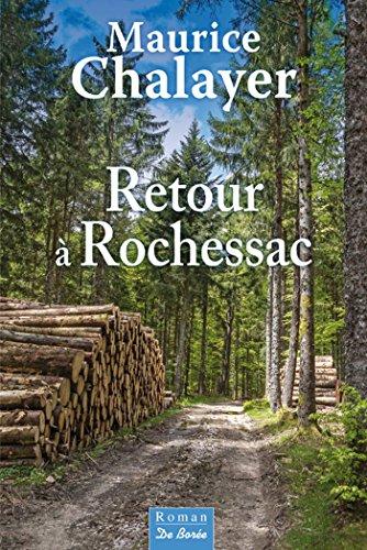 Retour à Rochessac (roman)