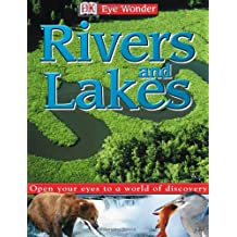 Eye Wonder: Rivers and Lakes