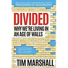 Divided: Why We're Living in an Age of Walls