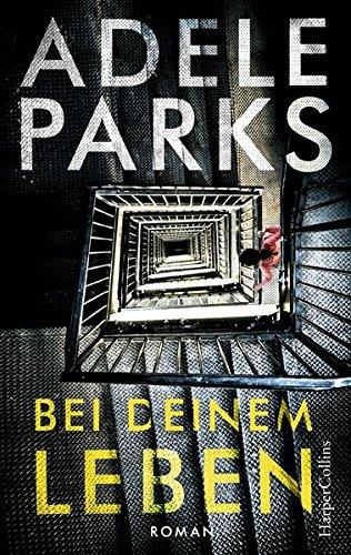 Buchseite und Rezensionen zu 'Bei deinem Leben' von Adele Parks