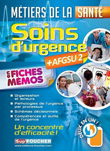 Soins d'urgence - AFGSU 2 - en fiches mémos - Métiers de la santé par Kamel Abbadi