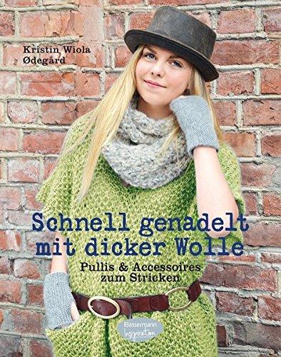 Buchseite und Rezensionen zu 'Schnell genadelt mit dicker Wolle' von Kristin Wiola Ødegård
