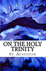On the Holy Trinity (Lighthouse Church Fathers Book 1)