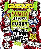 Tom Gates: Family, Friends and Furry Creatures (Hardcover)