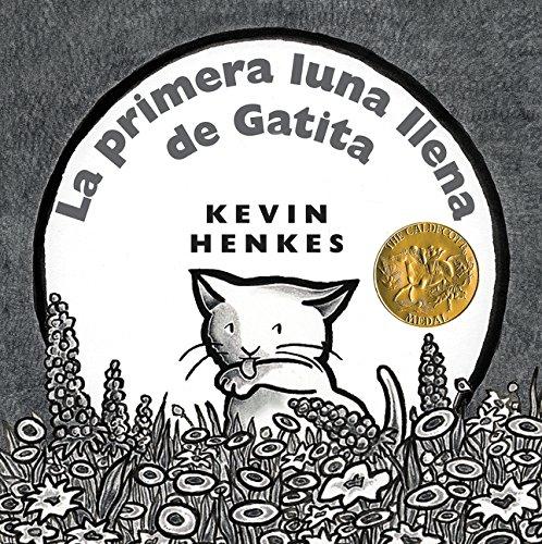 La Primera Luna Llena de Gatita por Kevin Henkes
