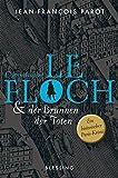 Commissaire Le Floch und der Brunnen der Toten: Roman (Commissaire Le Floch-Serie, Band 2) - Jean-François Parot