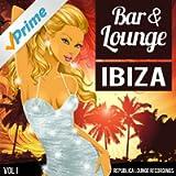 Bar & Lounge Ibiza Vol.1