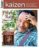 HORS SERIE PIERRE RABHI EDITION ANNIVERSAIRE 80 ANS (CONTIENT 1 DVD)