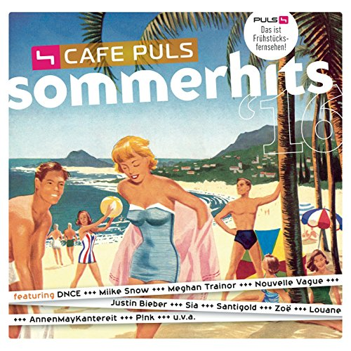Café Puls Sommerhits 2016 [Exp...