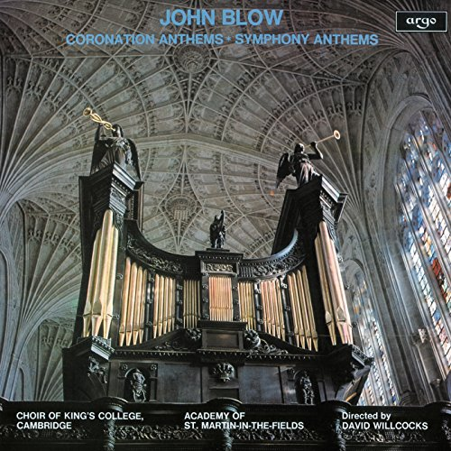 John Blow: Coronation Anthems ...