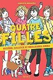 """Afficher """"Quatre filles n° 6 Mystère, solstice et meilleures amies"""""""