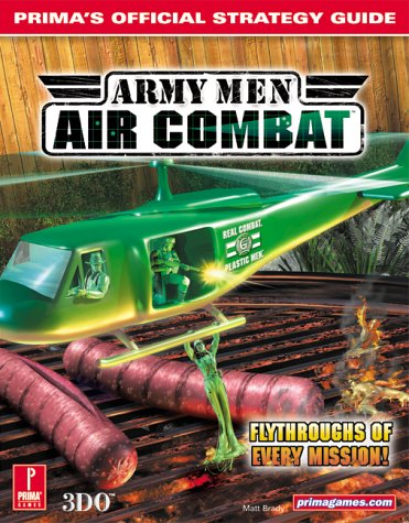 Army Men Air Combat: Prima's Official Strategy Guide (Pc Air-combat-spiele)