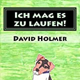 Ich mag es zu laufen! (German Edition)
