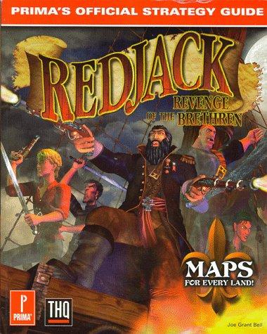 RedJack: Revenge of the Brethren: Prima\'s Official Strategy Guide (Official Strategy Guides)
