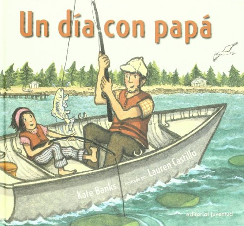 Un dia con papá (Lauren Castillo)