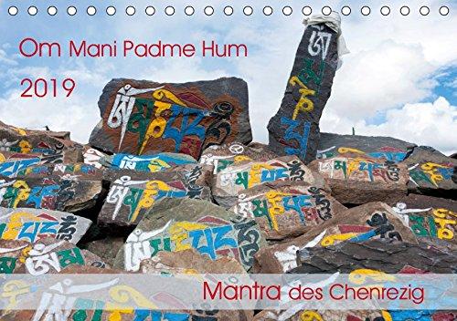 Om Mani Padme Hum - Mantra des Chenrezig (Tischkalender 2019 DIN A5 quer): Om mani padme hum ist ein Mantra in Sanskrit, heute das populärste Mantra ... 14 Seiten ) (CALVENDO Glaube)