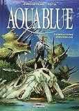 Aquablue, tome 8 : Fondation Aquablue