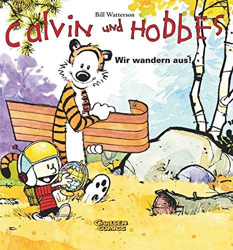 Calvin und Hobbes 3: Wir wandern aus!
