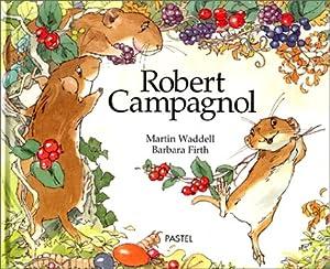 """Afficher """"Robert Campagnol"""""""