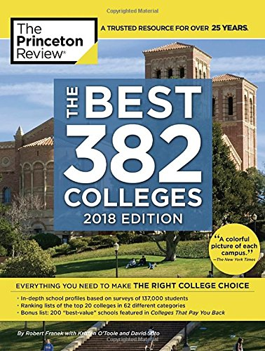 Best 381 Colleges, 2018 Edition (College Admissions Guides)