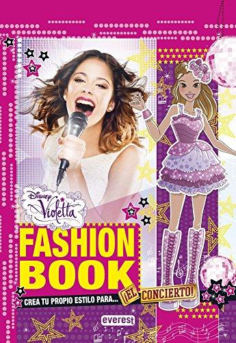 Violetta, fashion book. El concierto : crea tu propio estilo para-- (Libros singulares) (De Juegos Violetta)
