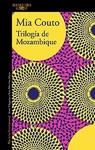 Trilogía de Mozambique par Mia Couto