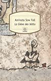 la greve des battu french edition by aminata sow fall 2009 10 21