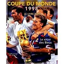 Coupe du monde 1998 : Le Livre d'or