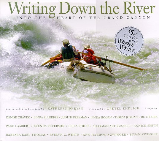 Writing Down the River: Into the Heart of the Grand Canyon -