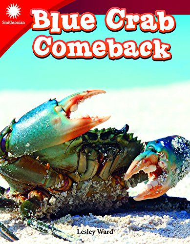 Blue Crab Comeback (Grade 3) (Smithsonian Readers: Building Literacy with Steam)