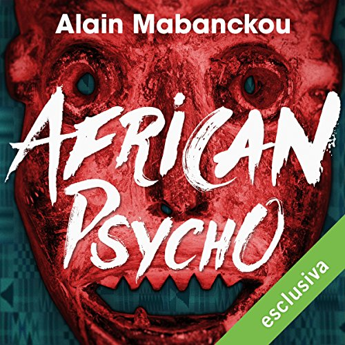African Psycho  Audiolibri