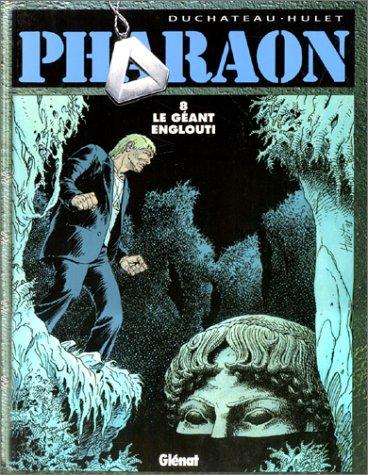 Pharaon, tome 8 : Le Géant englouti