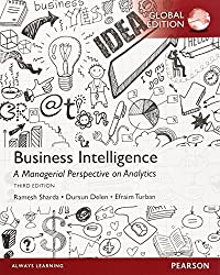 Business Intelligence: A Managerial Perspective on Analytics by Dursun Delen (2014-07-31)
