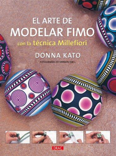 El Arte de Modelar Fimo Con La Técnica Millefiori por Donna Kato