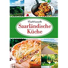 Suchergebnis auf Amazon.de für: Saarland; Küche - Gebraucht: Bücher