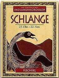 Indianisches Horoskop - SCHLANGE - 23. Oktober bis 22. November - Ein kleines, bibliophiles STERNZEICHEN-Büchlein von FLECHSIG