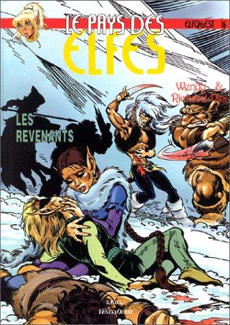 Le Pays des elfes - Elfquest, tome 16 : Les Revenants