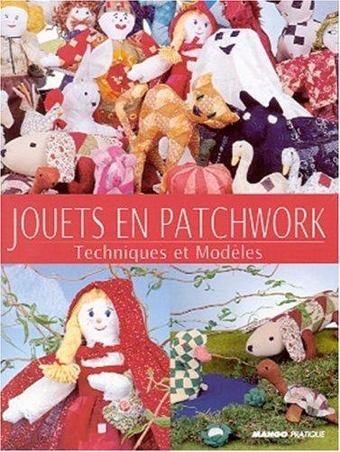 Jouets en Patchwork : Techniques et Modèles