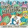 You're Missing It! par Smith