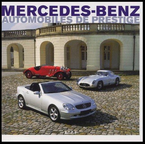 Mercedes-Benz : Automobiles de prestige