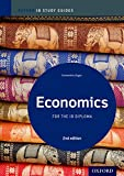 Economics Study Guide: Oxford Ib Diploma Programme (Oxford IB Study Guides) - Constantine Ziogas