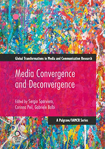 Media Convergence and Deconvergence (Global Transformations in Media and Communication Research - A Palgrave and IAMCR Series) Descargar PDF Gratis