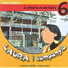 Laura i companyia 6: La Maria ve de lluny