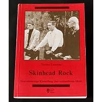 Skinhead Rock. Eine notwendige Klarstellung über nonkonforme Musik