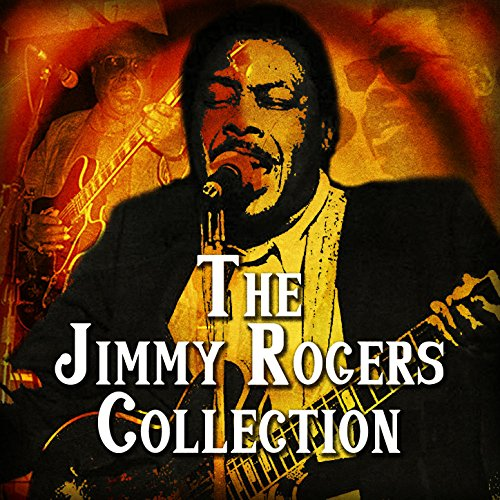 The Jimmy Rogers Collection