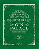 Best Bartender Books - The Curious Bartender's Gin Palace Review
